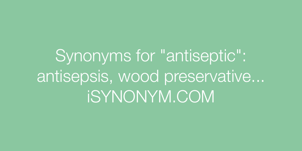 Synonyms antiseptic