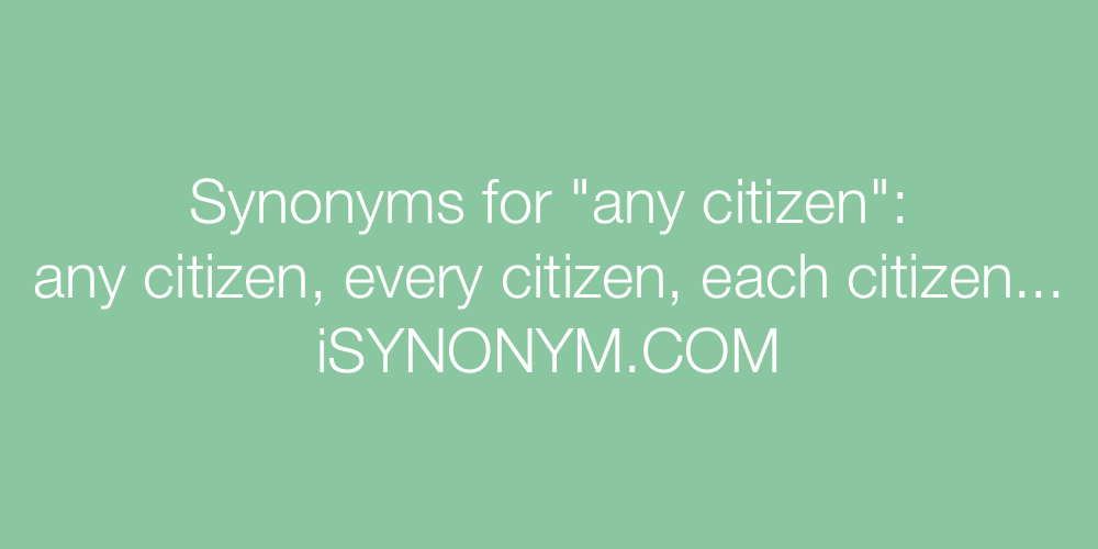 Synonyms any citizen