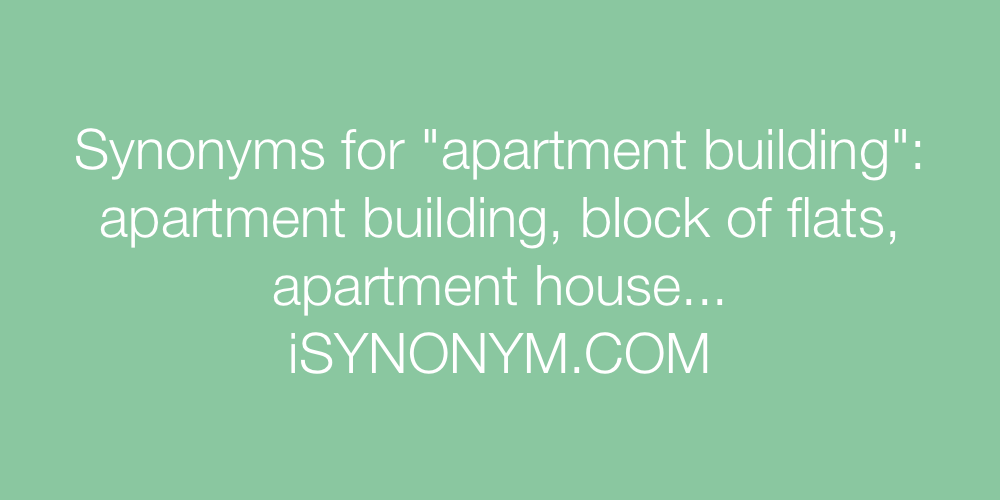 Synonyms apartment building