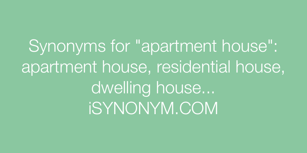 Synonyms apartment house