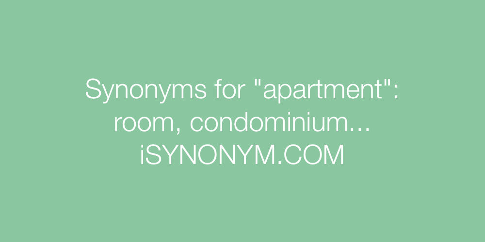Synonyms apartment