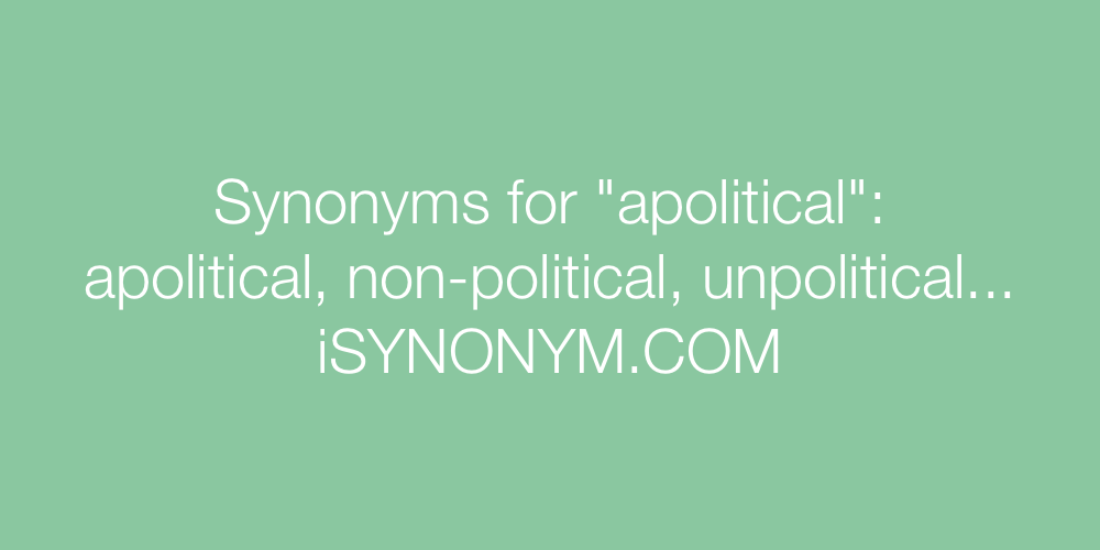 Synonyms apolitical