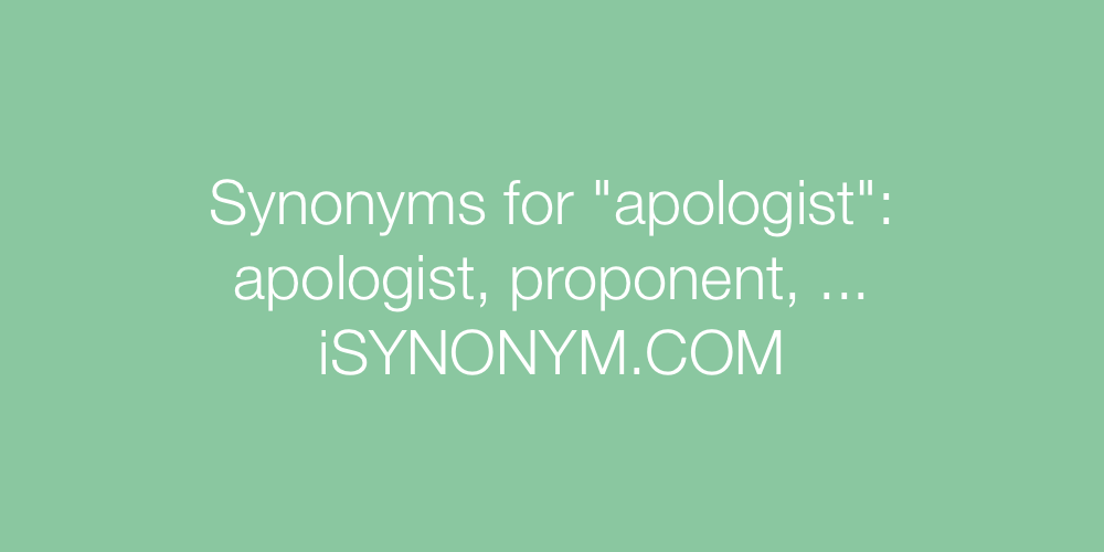Synonyms apologist
