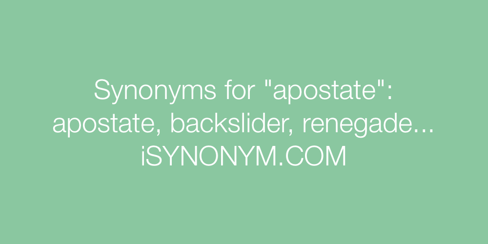 Synonyms apostate