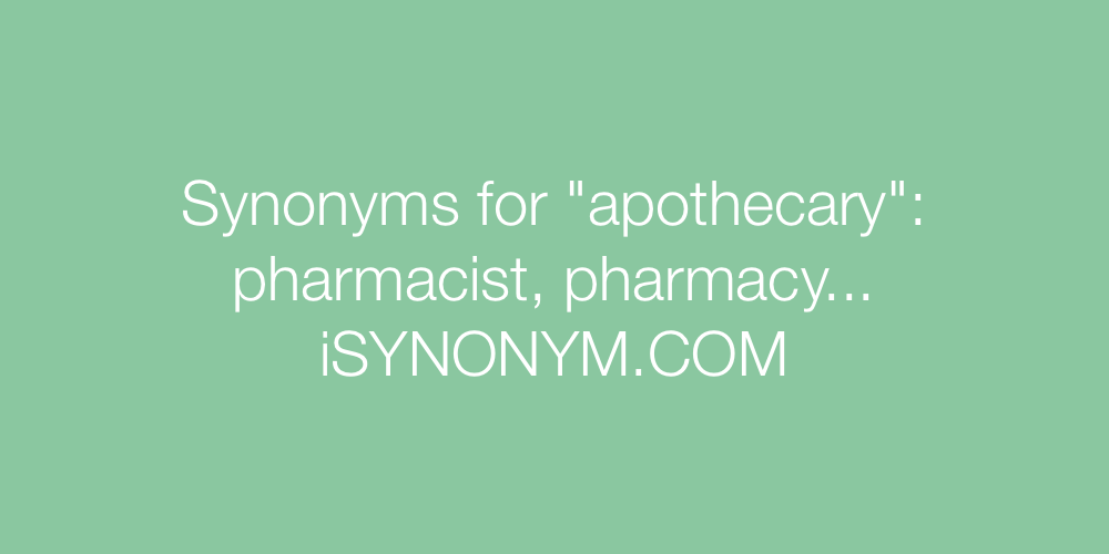 Synonyms apothecary