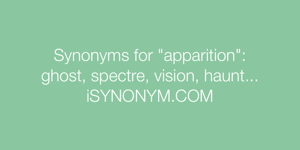 Synonyms apparition