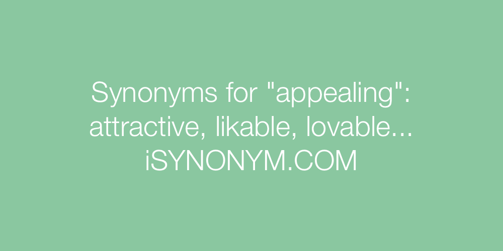 Synonyms appealing