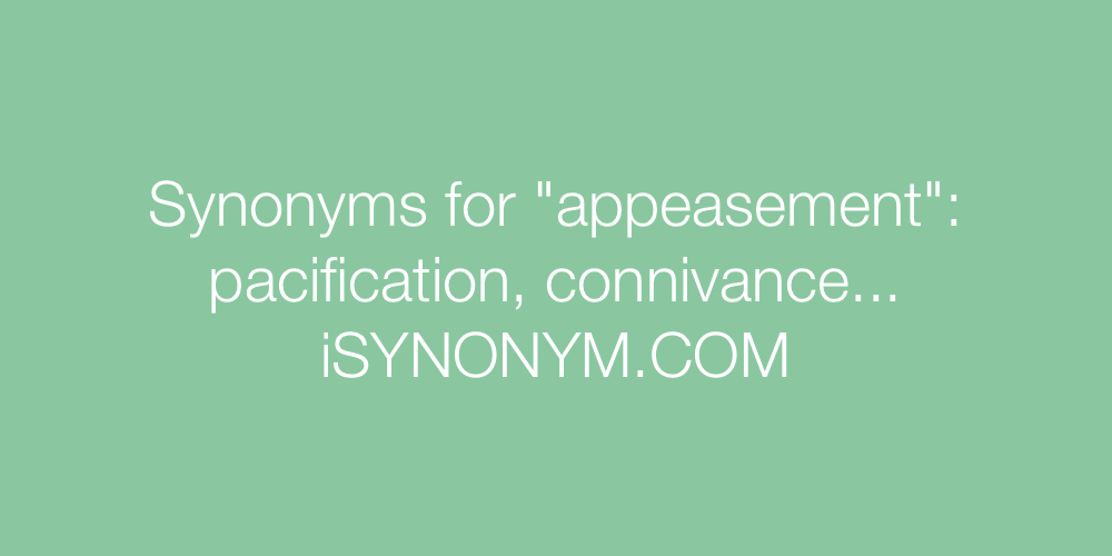 Synonyms appeasement