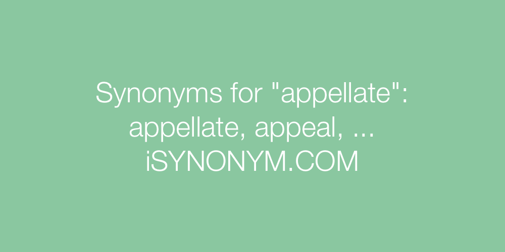 Synonyms appellate