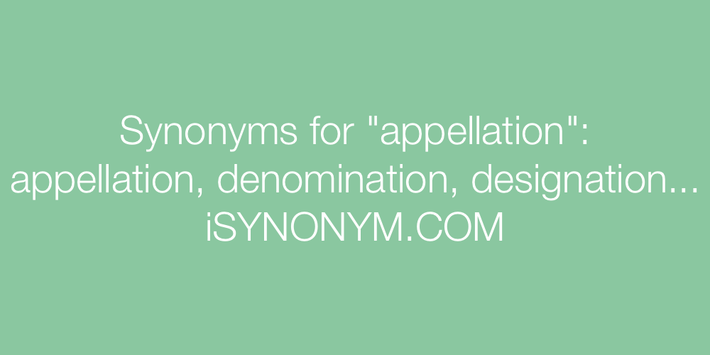 Synonyms appellation