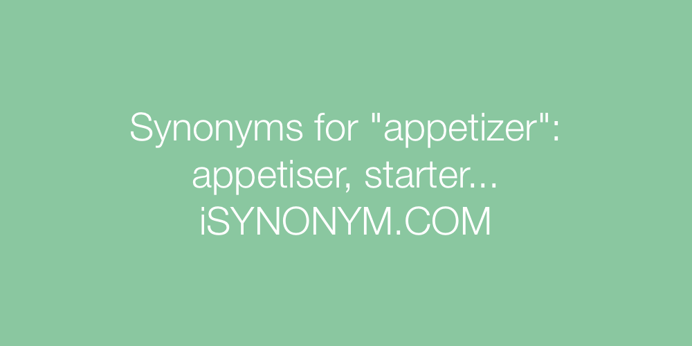 Synonyms appetizer