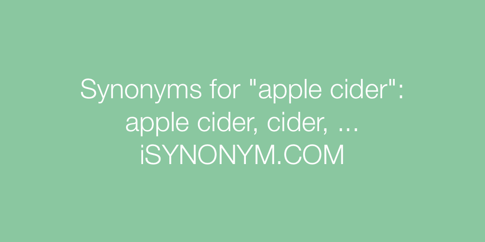 Synonyms apple cider