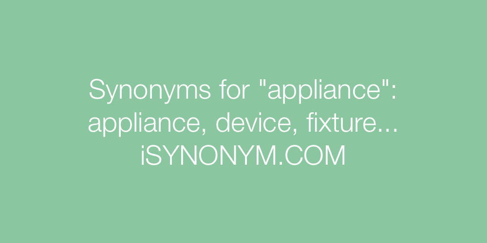 Synonyms appliance