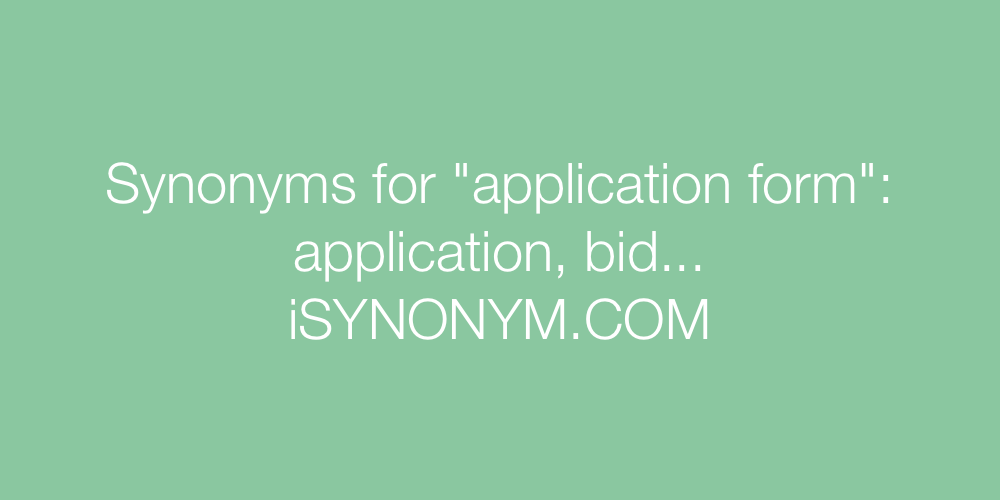 Synonyms application form