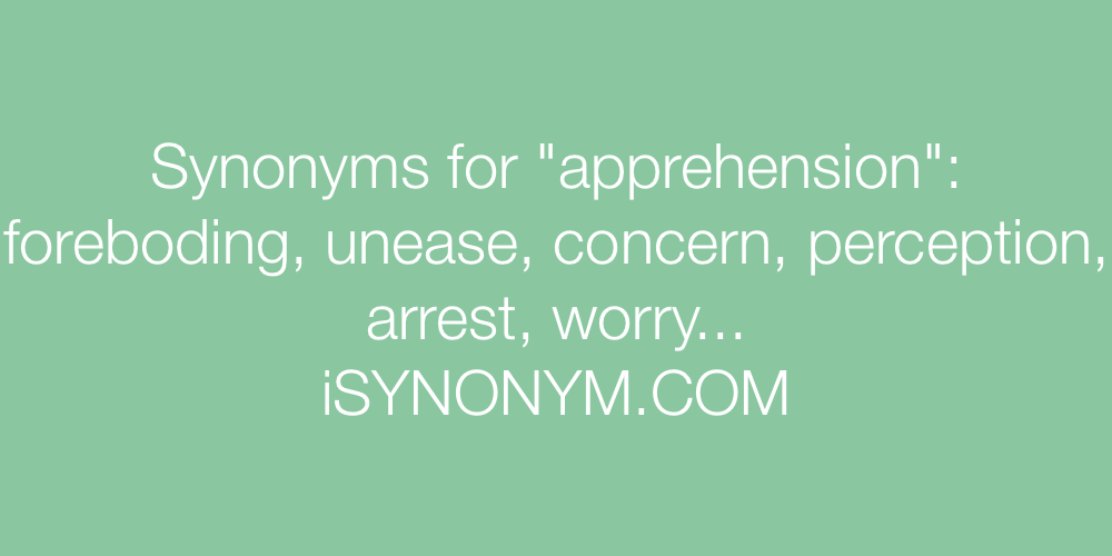 Synonyms apprehension