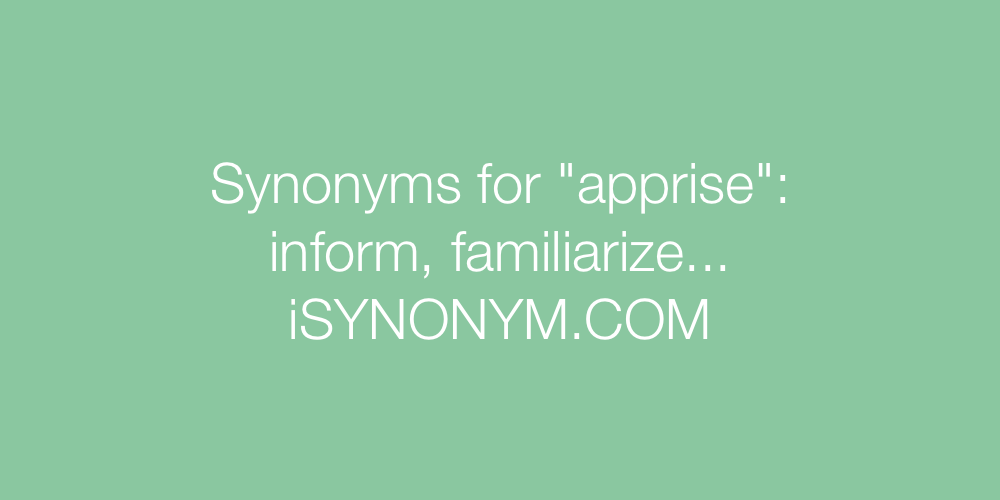 Synonyms apprise