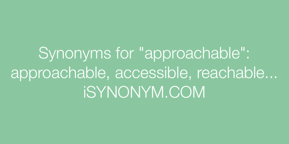 Synonyms approachable