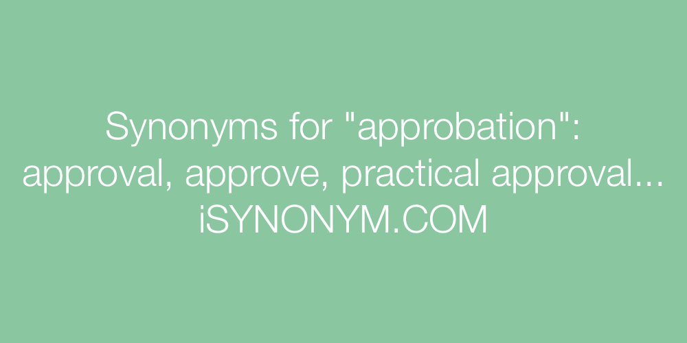 Synonyms approbation