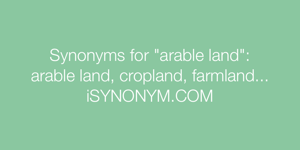 Synonyms arable land