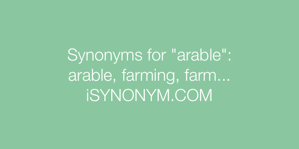 Synonyms arable