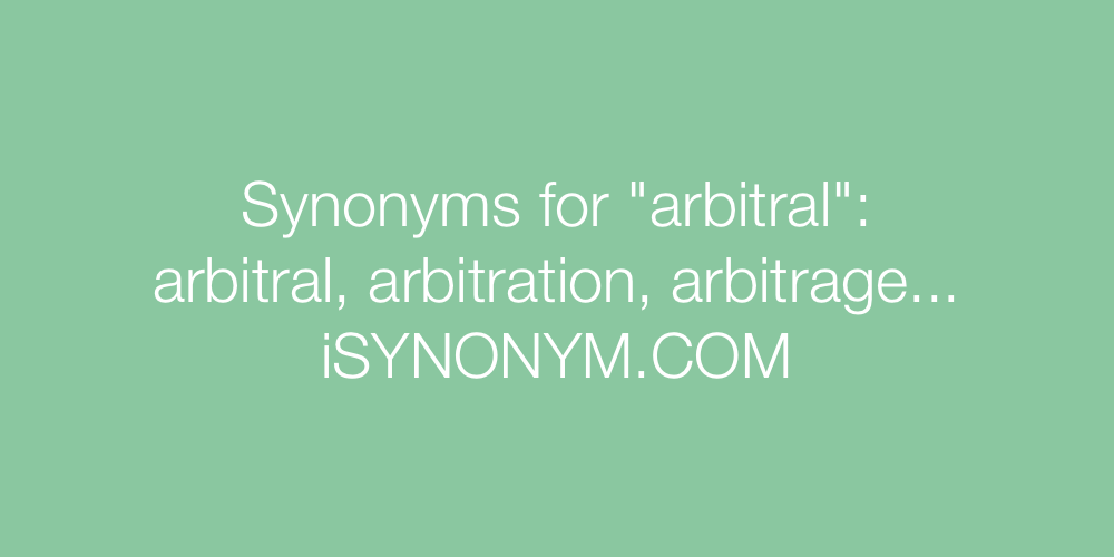 Synonyms arbitral