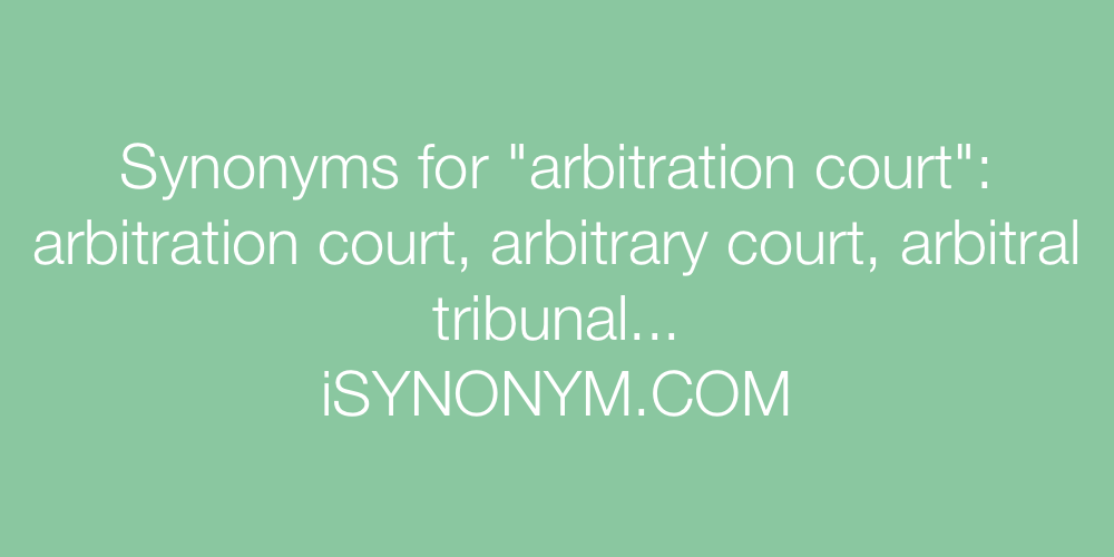 Synonyms arbitration court