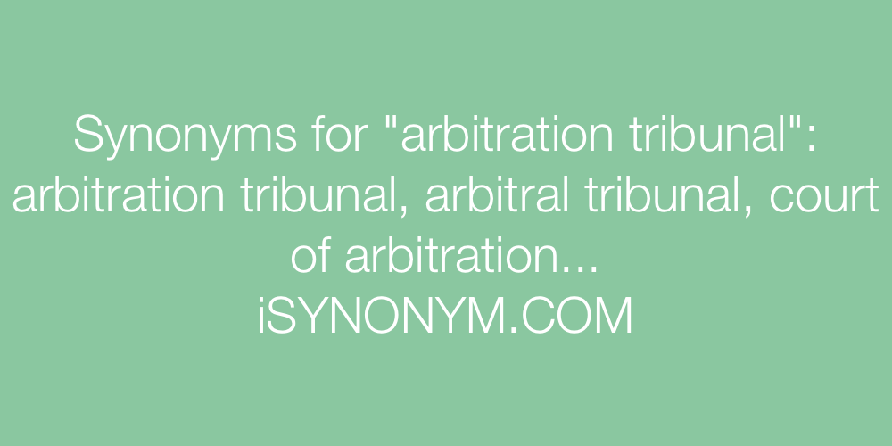 Synonyms arbitration tribunal
