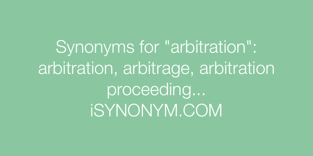 Synonyms arbitration