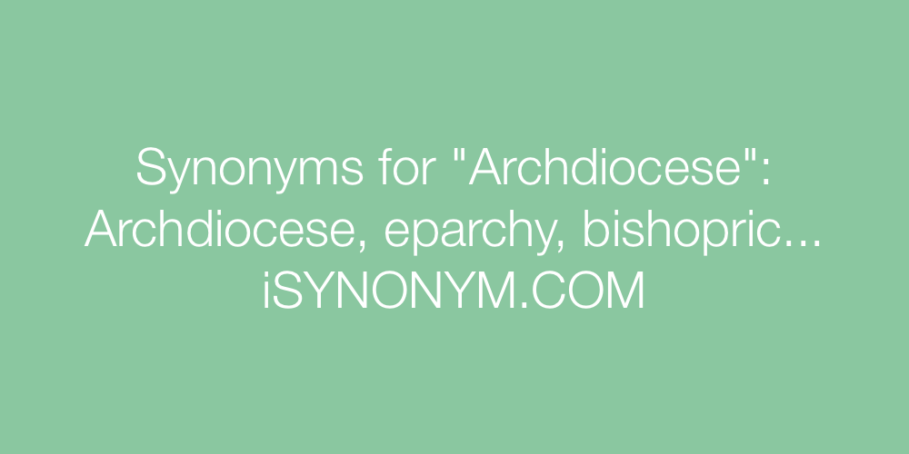 Synonyms Archdiocese