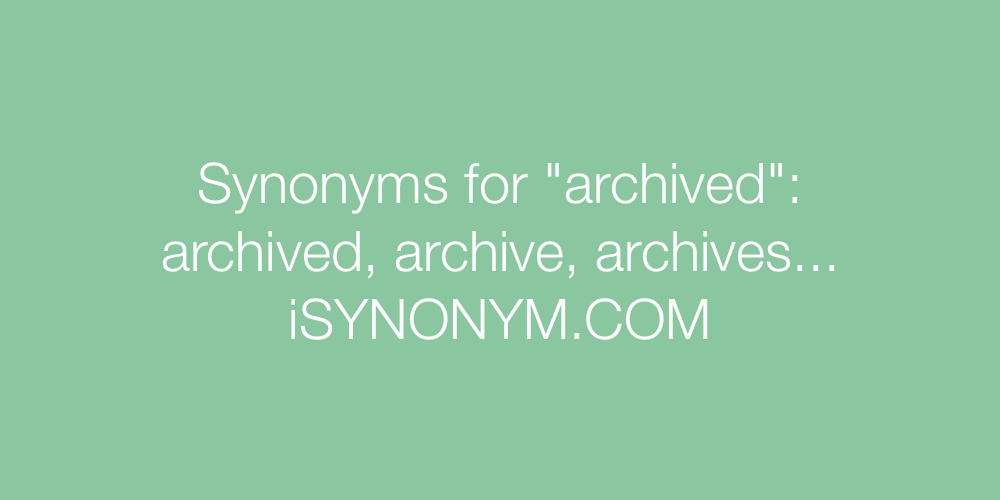 Synonyms archived