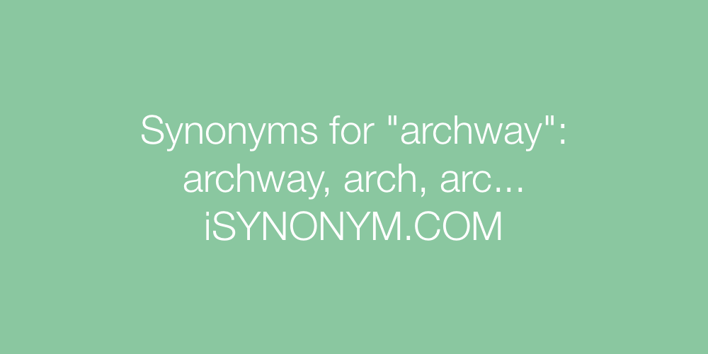 Synonyms archway