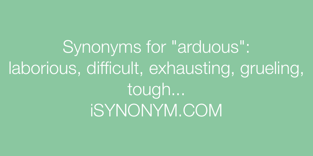 Synonyms arduous
