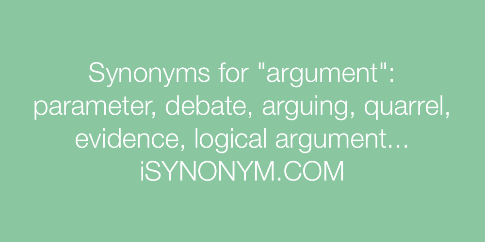 Synonyms argument