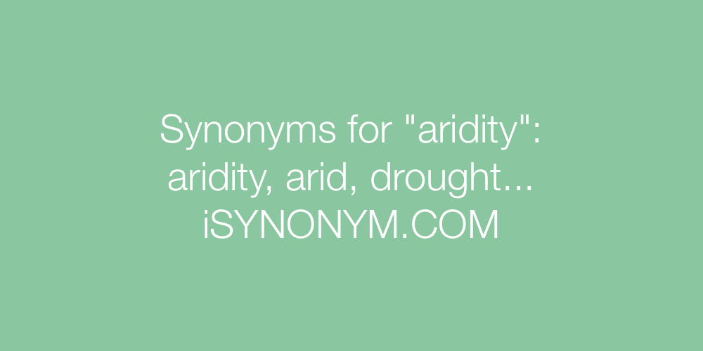 Synonyms aridity