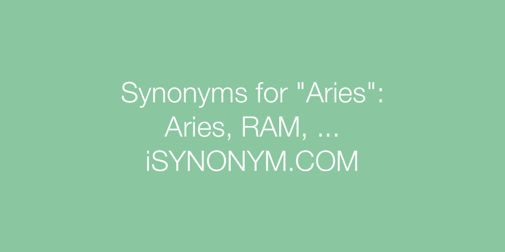 Synonyms Aries