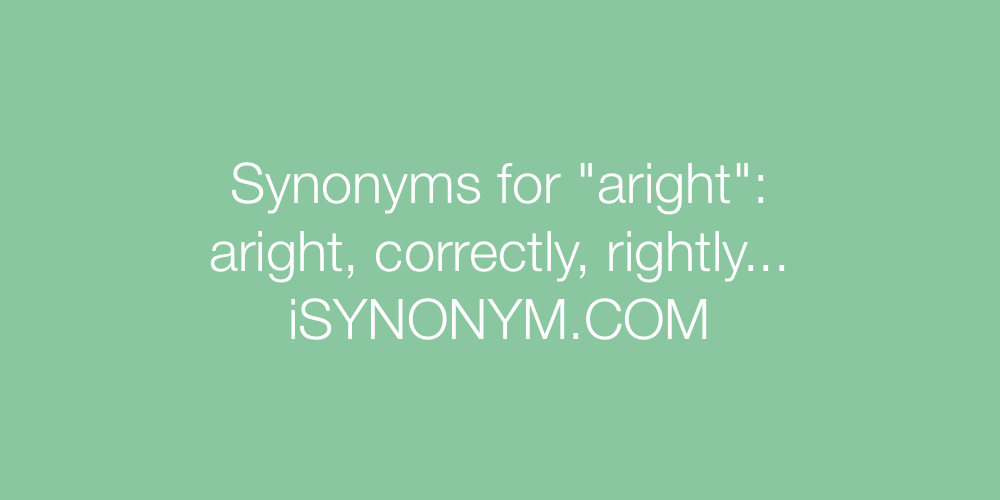 Synonyms aright