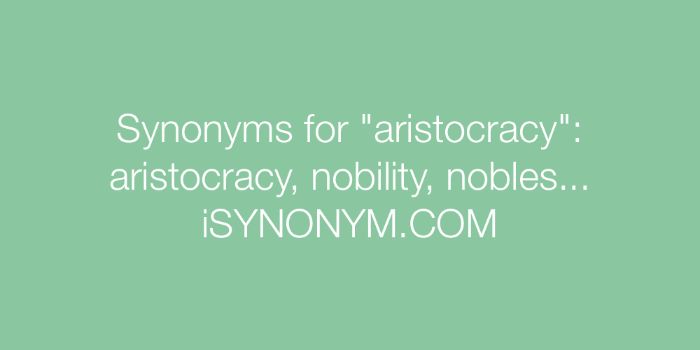 Synonyms aristocracy