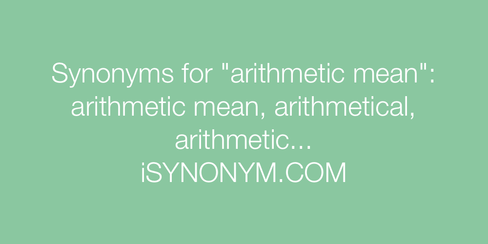Synonyms arithmetic mean