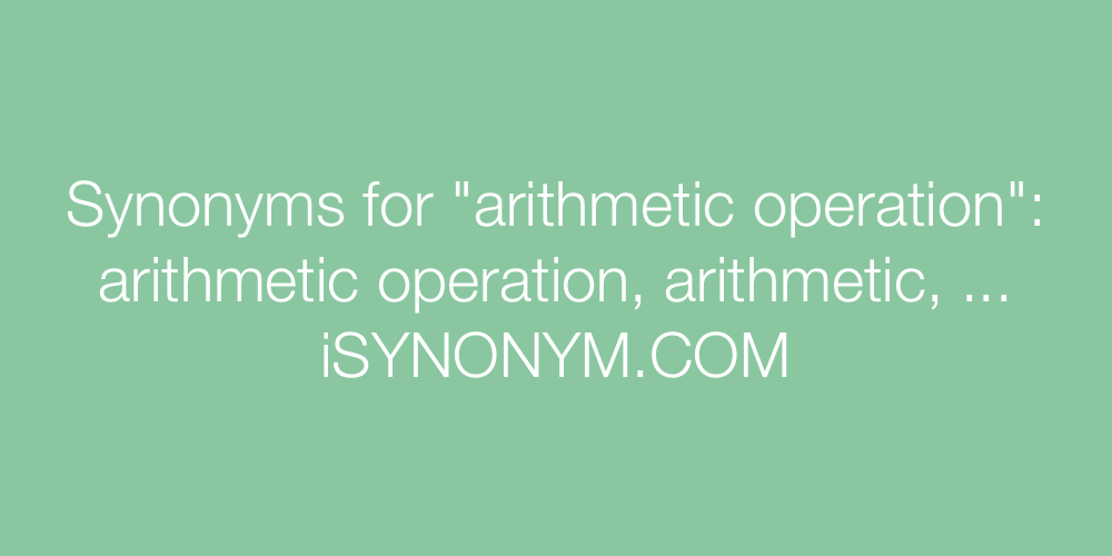 Synonyms arithmetic operation