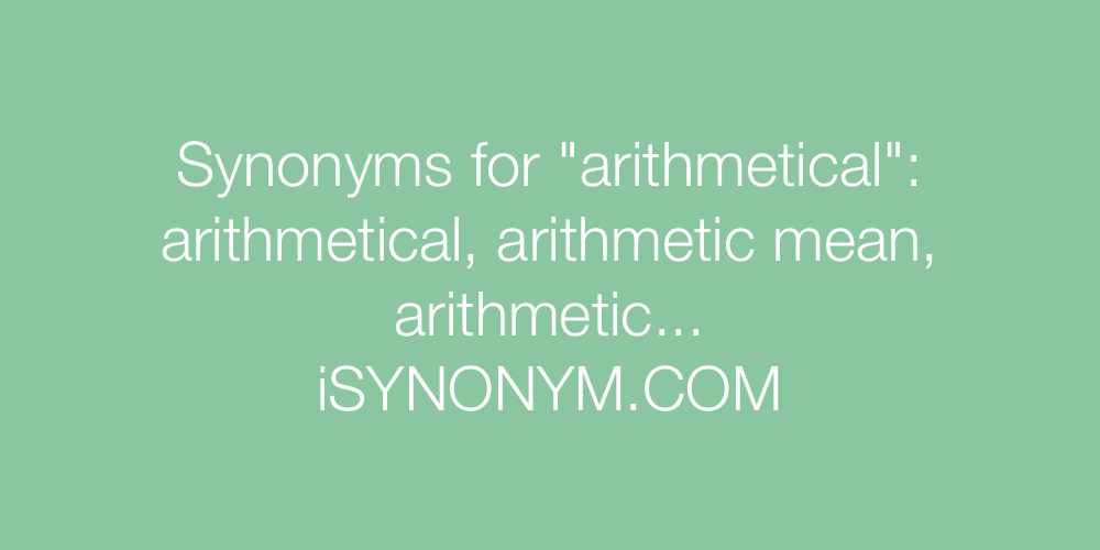 Synonyms arithmetical