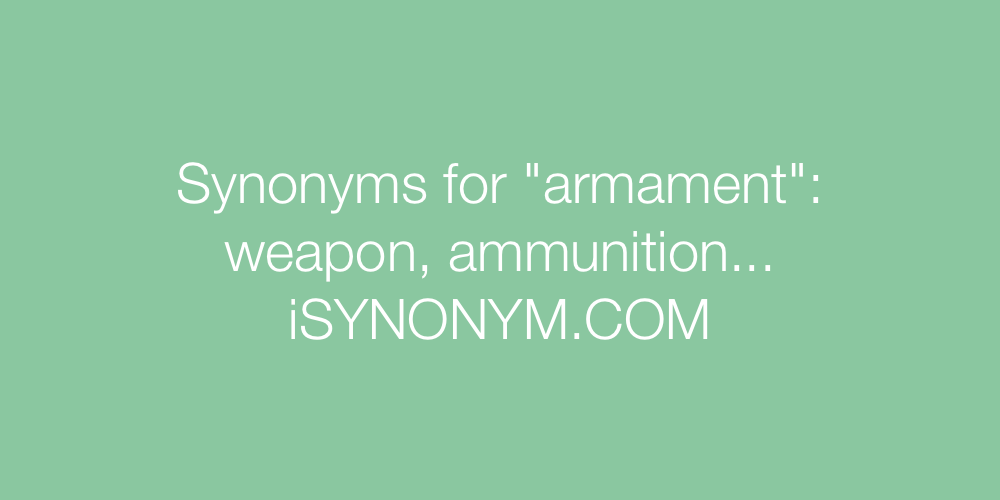 Synonyms armament