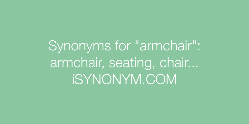Synonyms armchair