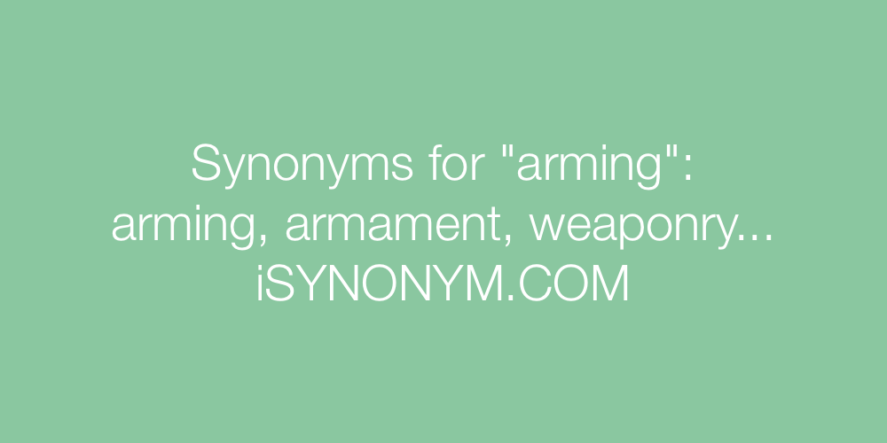 Synonyms arming