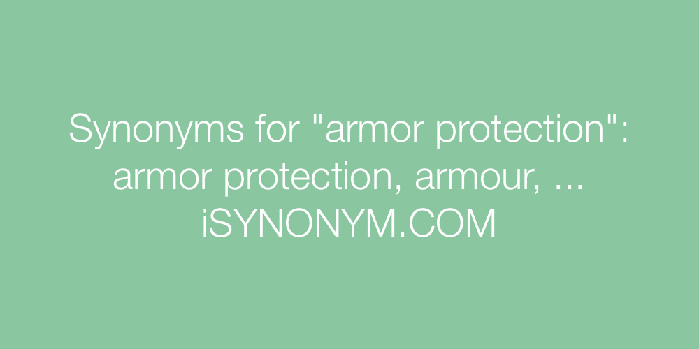 Synonyms armor protection
