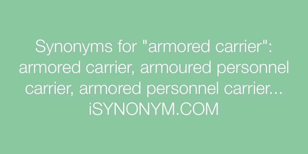 Synonyms armored carrier