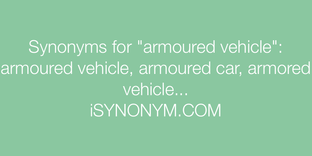 Synonyms armoured vehicle