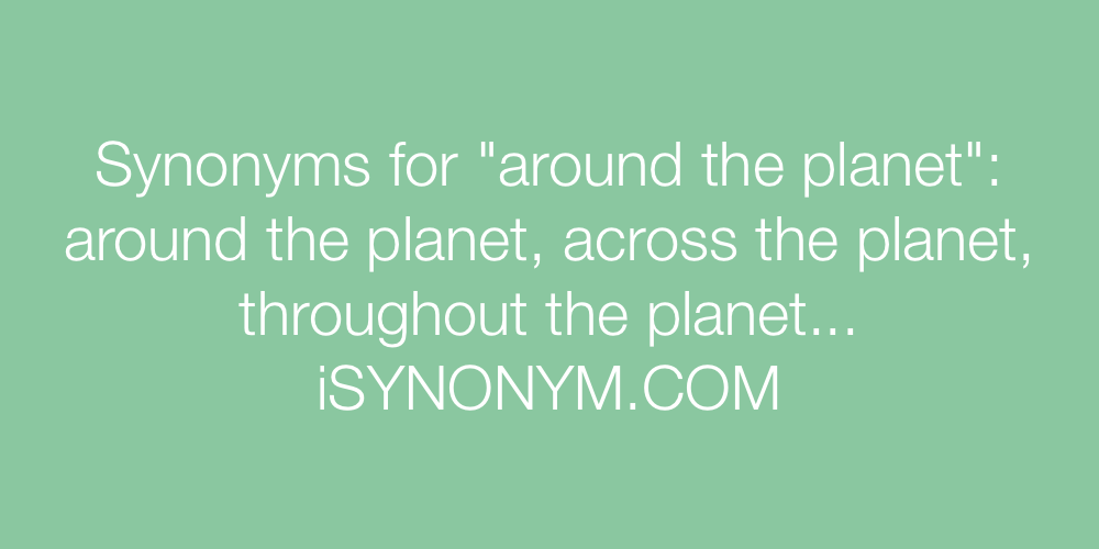 Synonyms around the planet