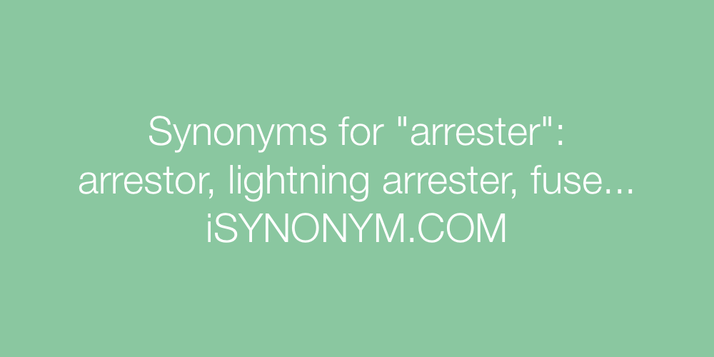 Synonyms arrester