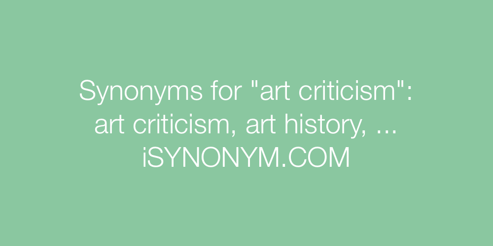 Synonyms art criticism