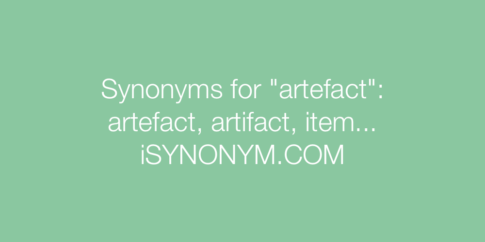 Synonyms artefact